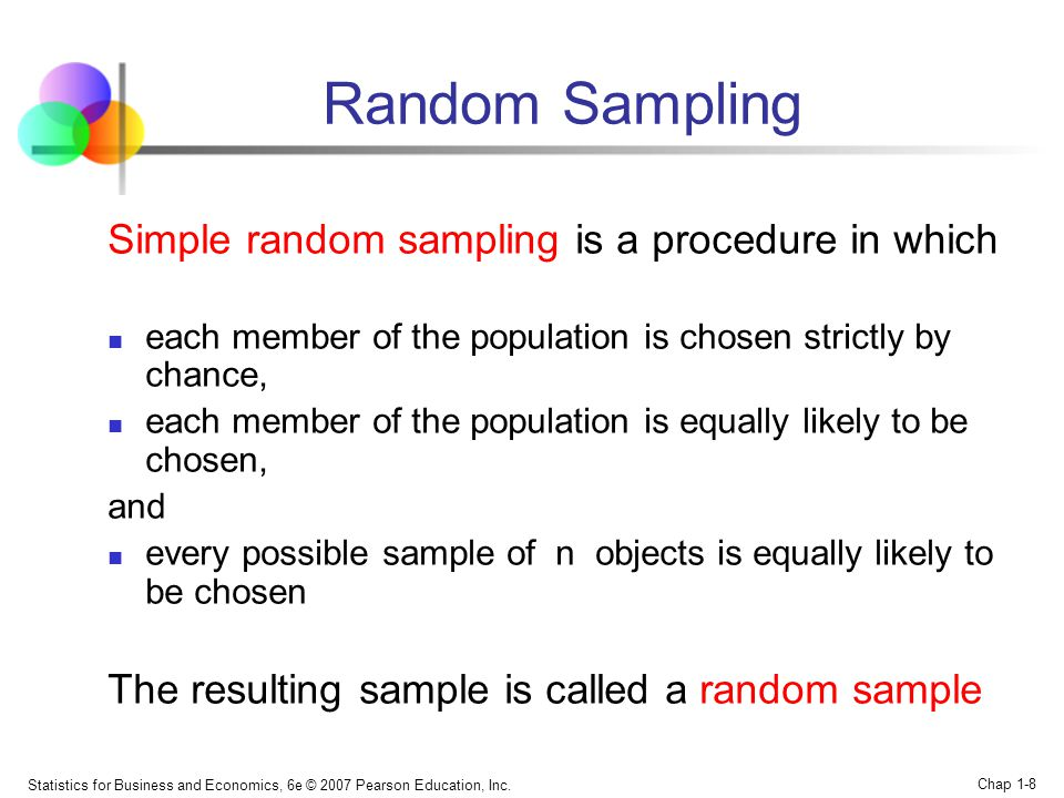 Random Sampling Simple random sampling is a procedure in which