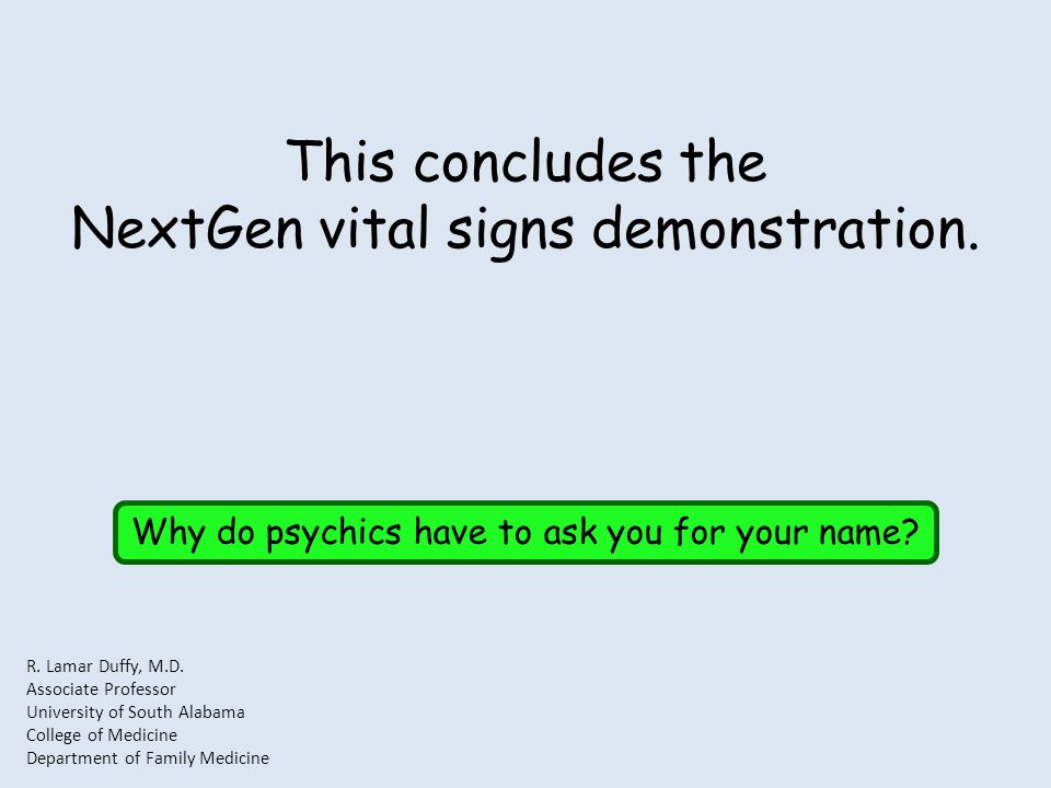 This concludes the NextGen vital signs demonstration.