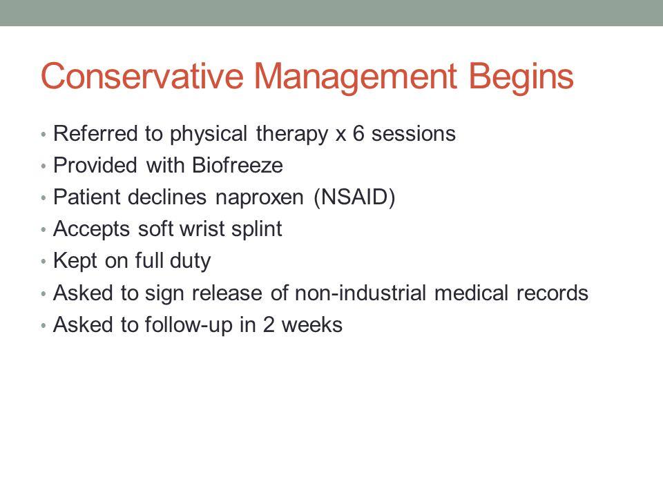 Conservative Management Begins