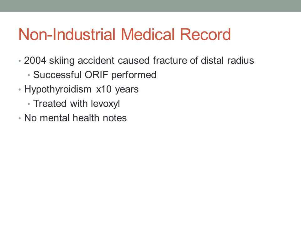 Non-Industrial Medical Record