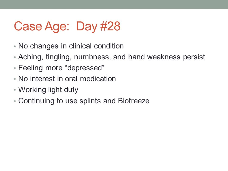 Case Age: Day #28 No changes in clinical condition