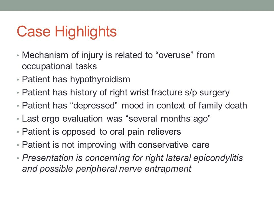 Case Highlights Mechanism of injury is related to overuse from occupational tasks. Patient has hypothyroidism.