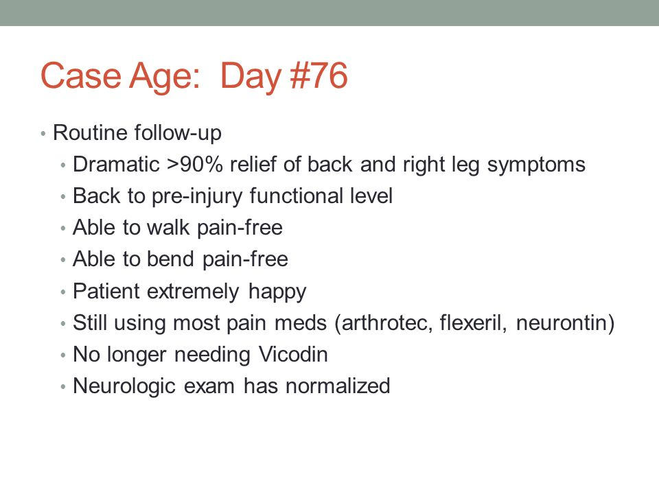 Case Age: Day #76 Routine follow-up