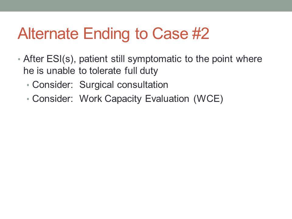Alternate Ending to Case #2