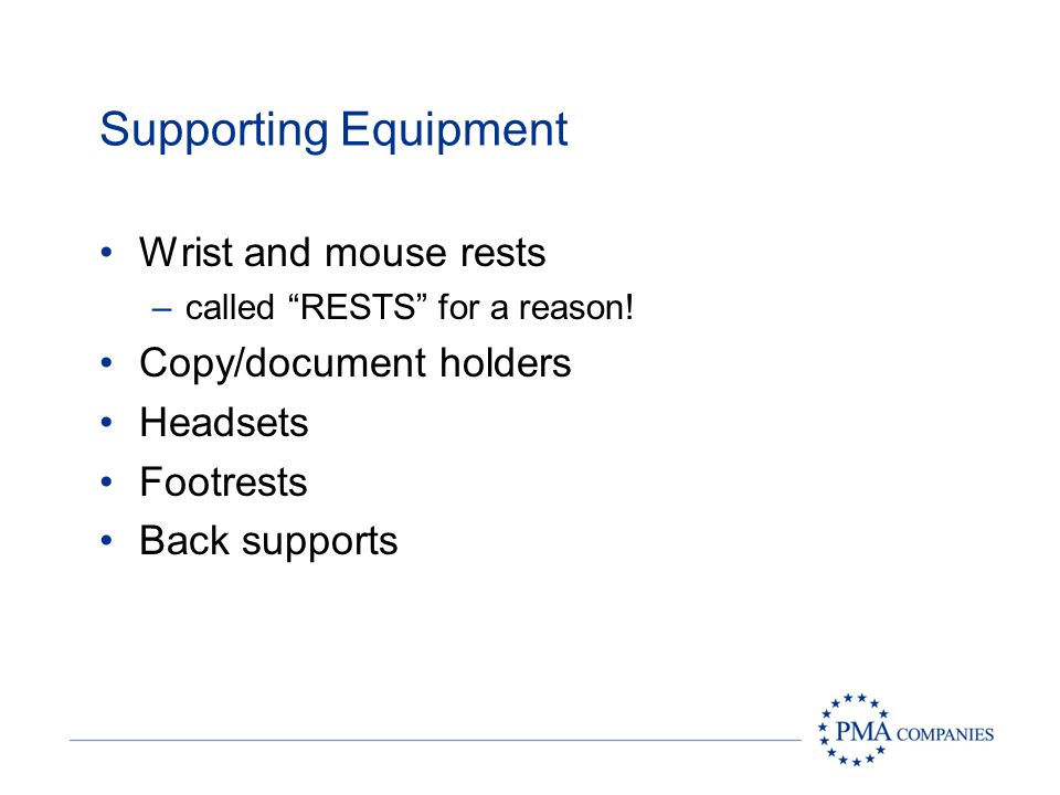 Supporting Equipment Wrist and mouse rests Copy/document holders