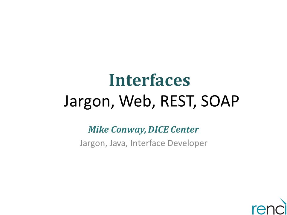 Interfaces Jargon, Web, REST, SOAP