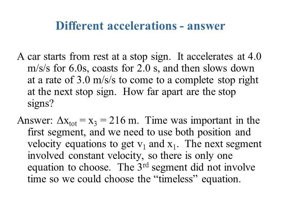 Different accelerations - answer