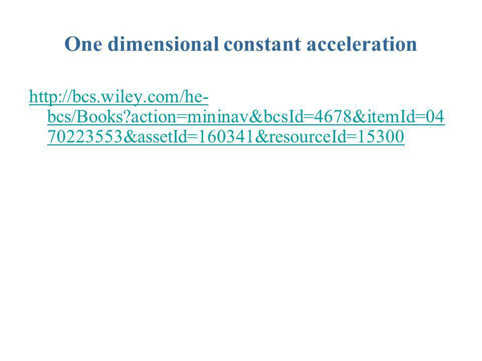 One dimensional constant acceleration