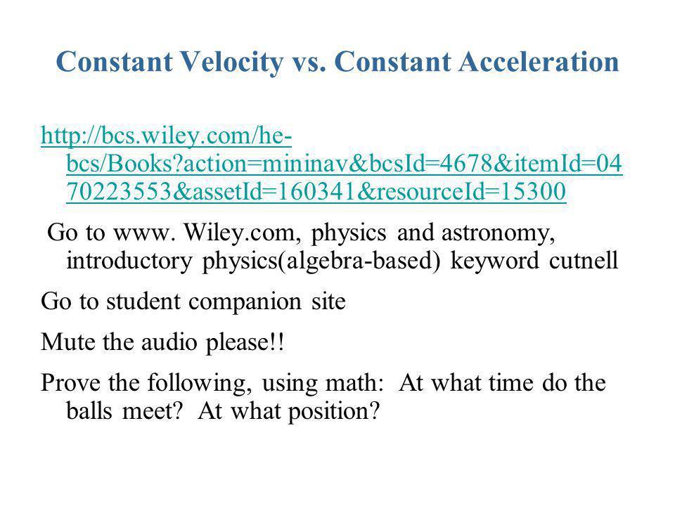 Constant Velocity vs. Constant Acceleration