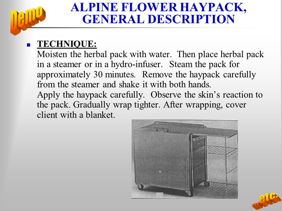 ALPINE FLOWER HAYPACK, GENERAL DESCRIPTION