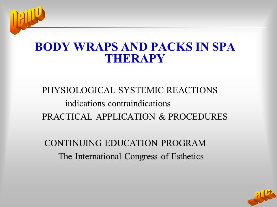 BODY WRAPS AND PACKS IN SPA THERAPY