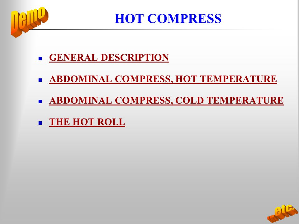 HOT COMPRESS GENERAL DESCRIPTION ABDOMINAL COMPRESS, HOT TEMPERATURE