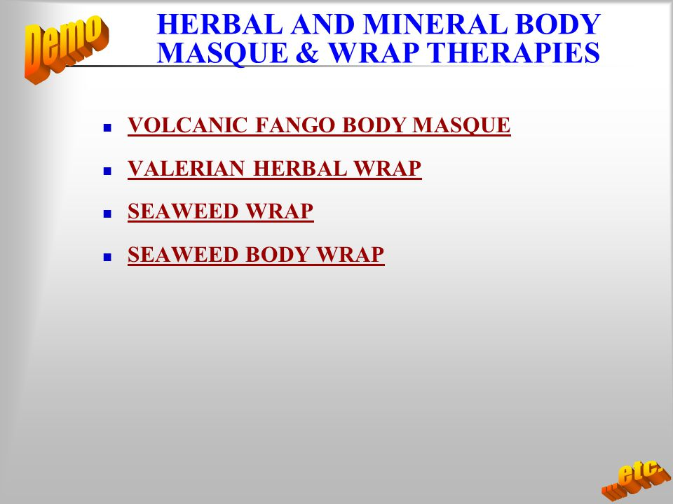 HERBAL AND MINERAL BODY MASQUE & WRAP THERAPIES