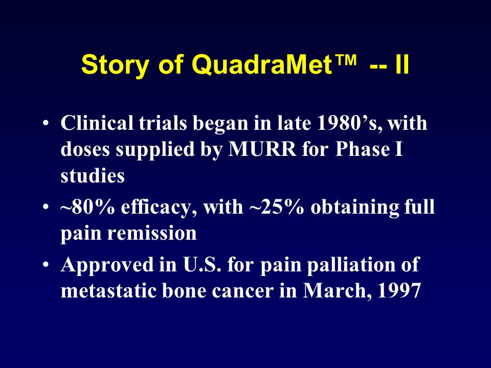 Story of QuadraMet™ -- II