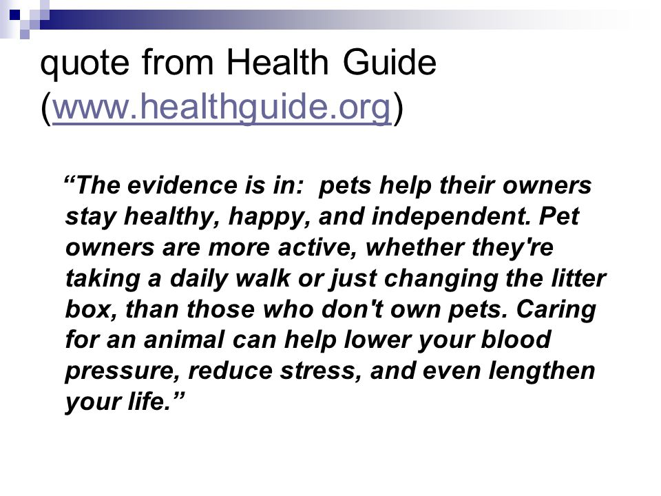 quote from Health Guide (www.healthguide.org)