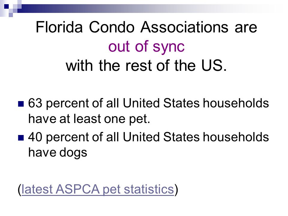 Florida Condo Associations are out of sync with the rest of the US.
