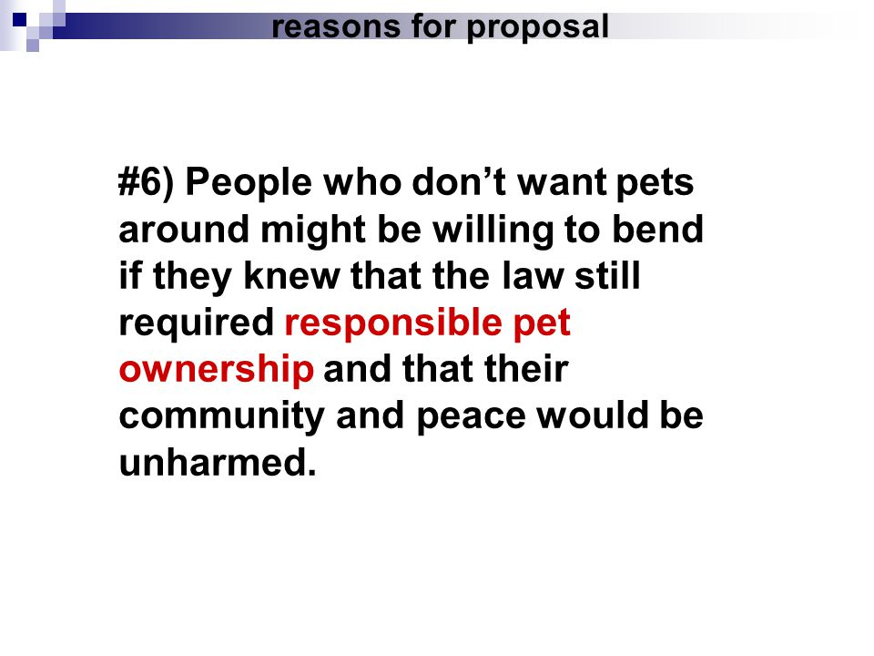 reasons for proposal