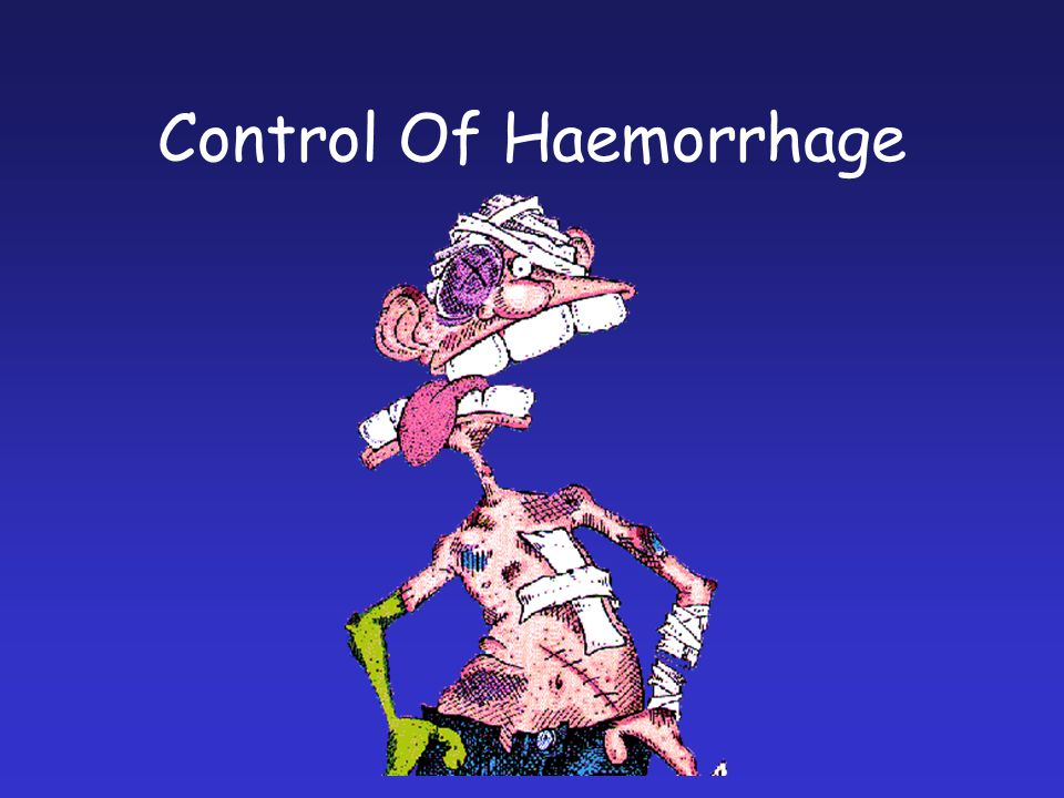 Control Of Haemorrhage
