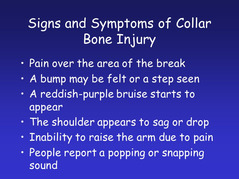 Signs and Symptoms of Collar Bone Injury