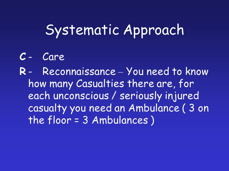 Systematic Approach C - Care
