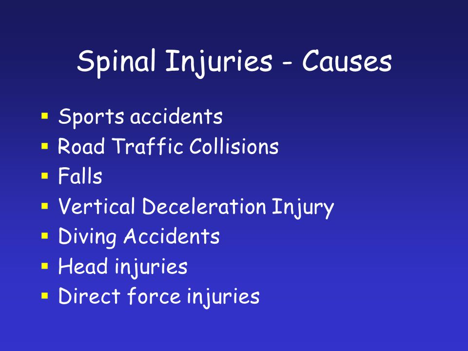 Spinal Injuries - Causes