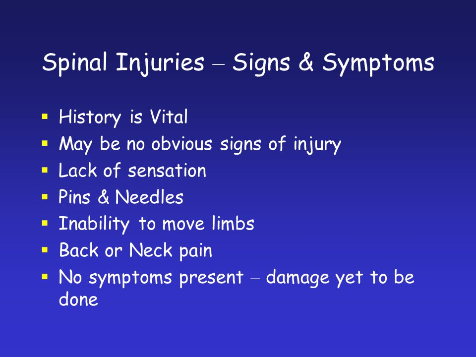 Spinal Injuries – Signs & Symptoms