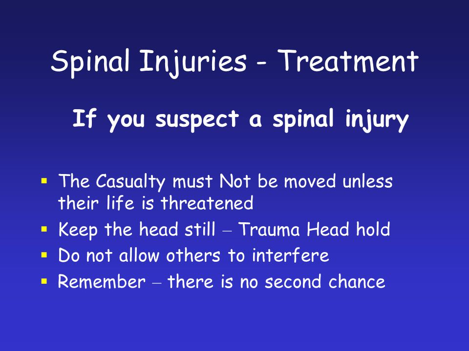 Spinal Injuries - Treatment