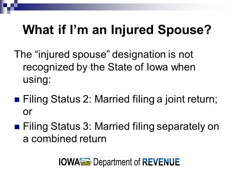 What if I'm an Injured Spouse