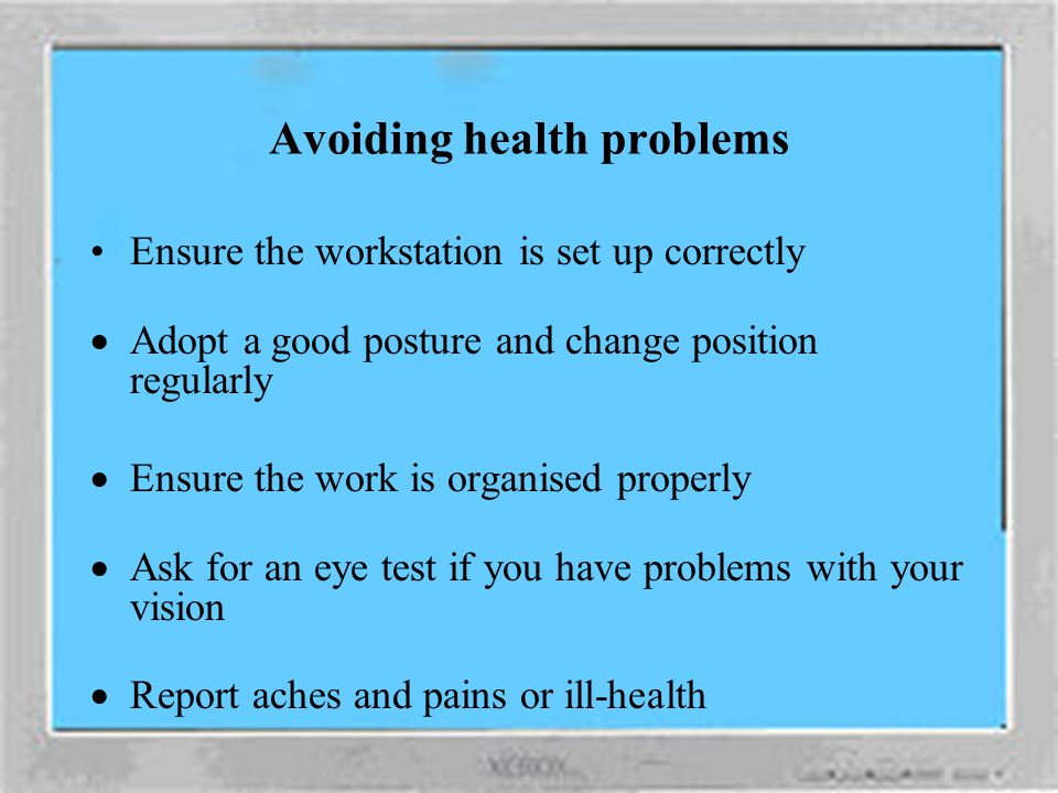 Avoiding health problems