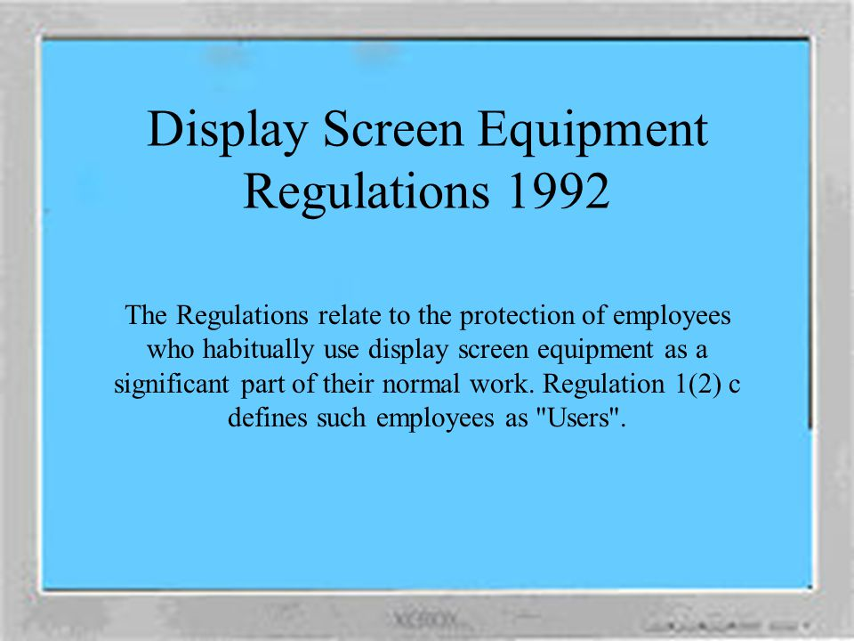 Display Screen Equipment Regulations 1992