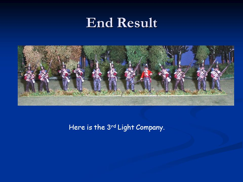 Here is the 3rd Light Company.