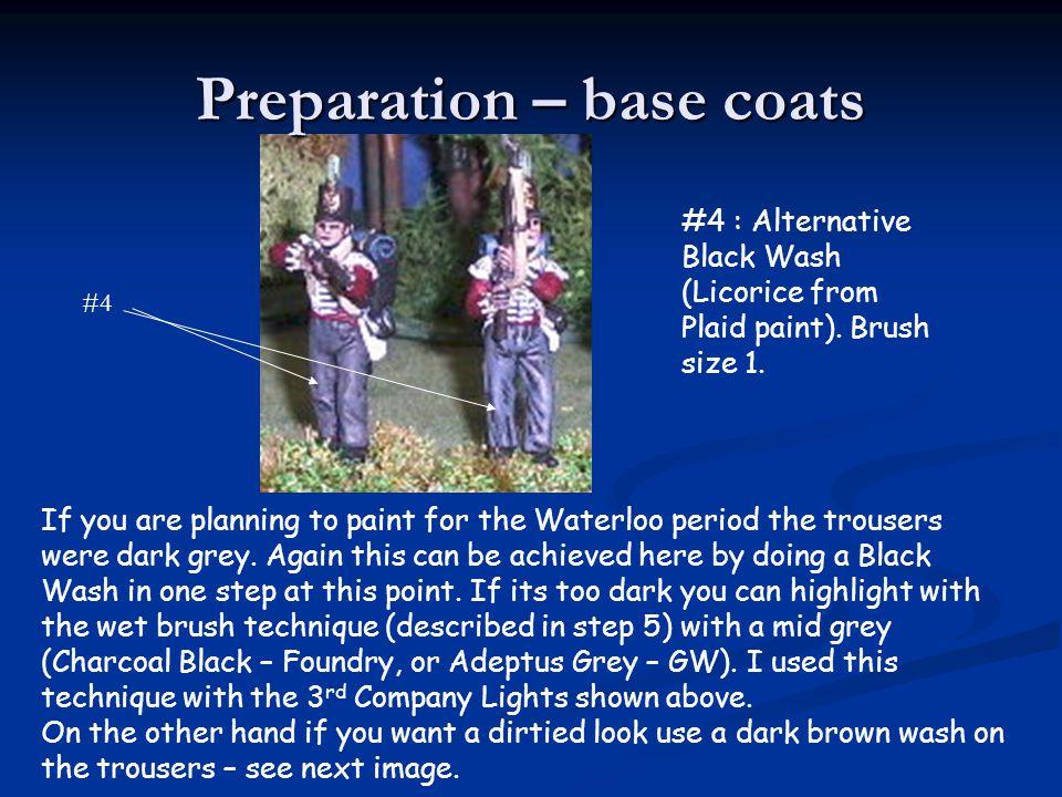 Preparation – base coats