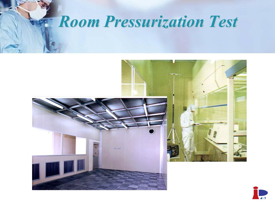 Room Pressurization Test