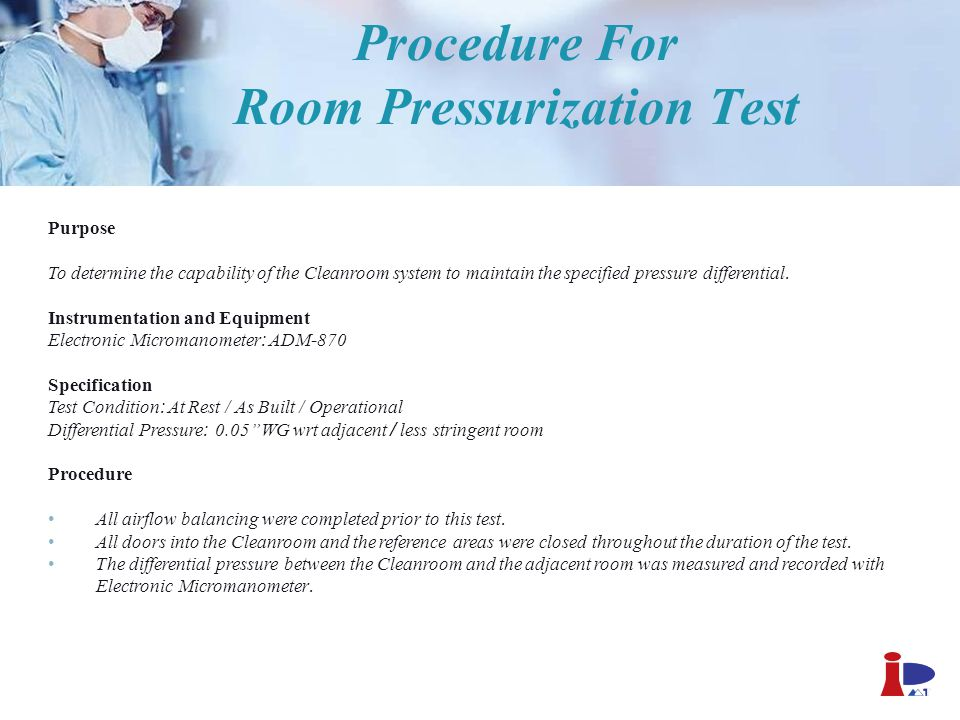 Procedure For Room Pressurization Test