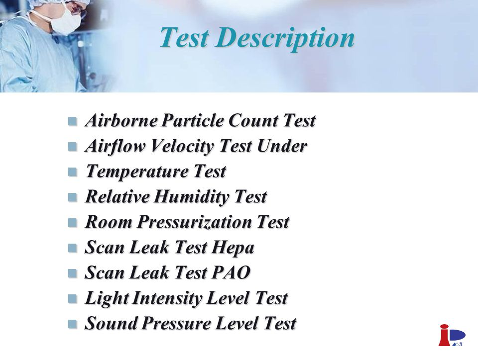 Test Description Airborne Particle Count Test