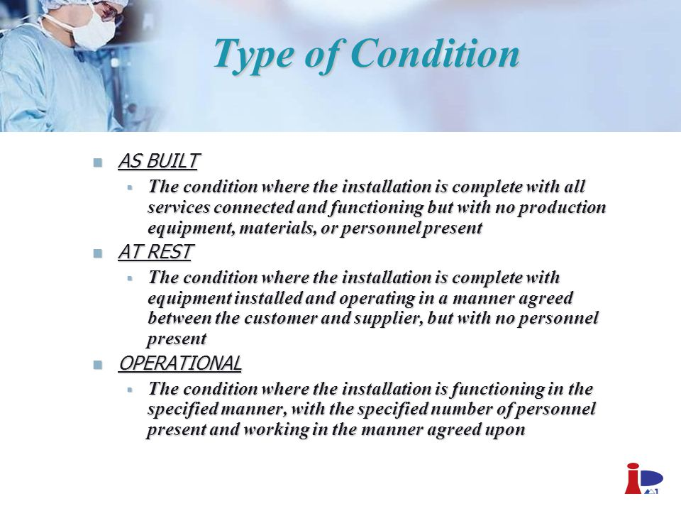 Type of Condition AS BUILT