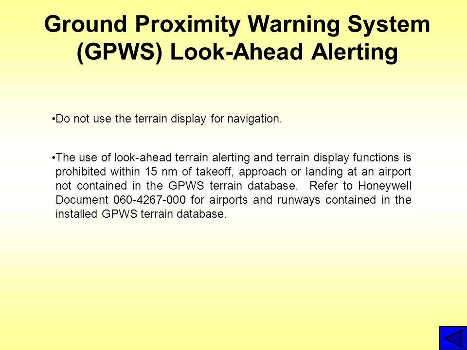 Ground Proximity Warning System (GPWS) Look-Ahead Alerting