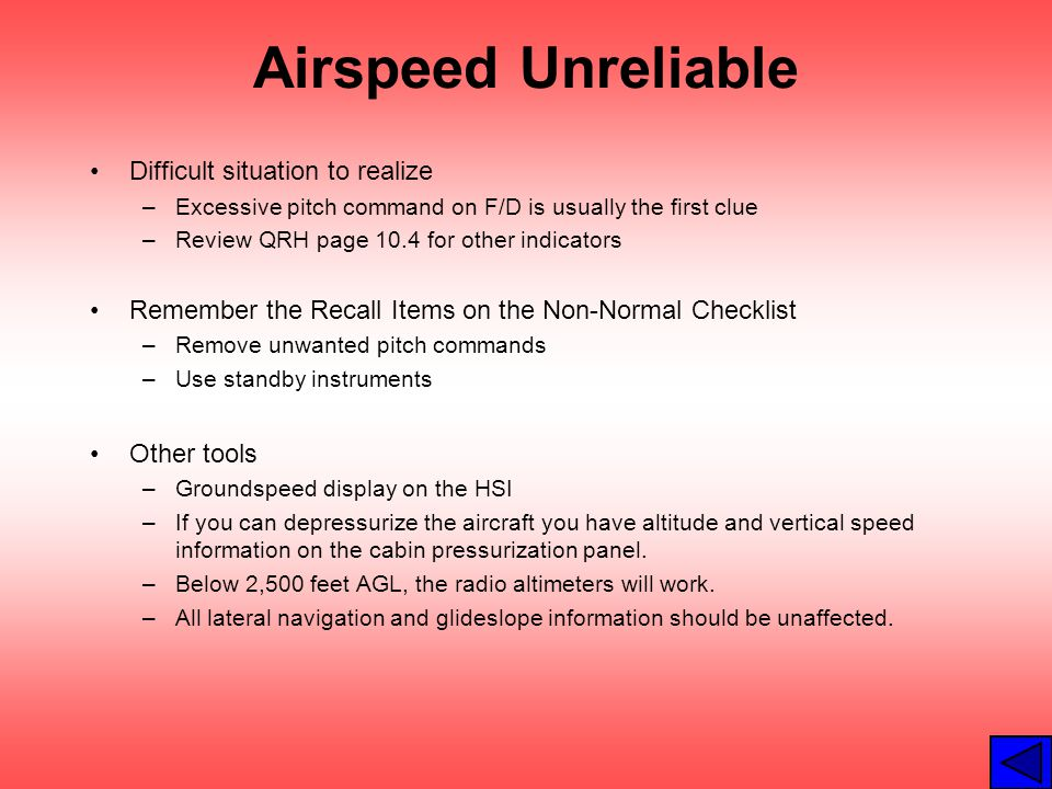 Airspeed Unreliable Difficult situation to realize