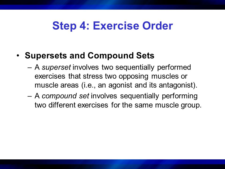 Step 4: Exercise Order Supersets and Compound Sets