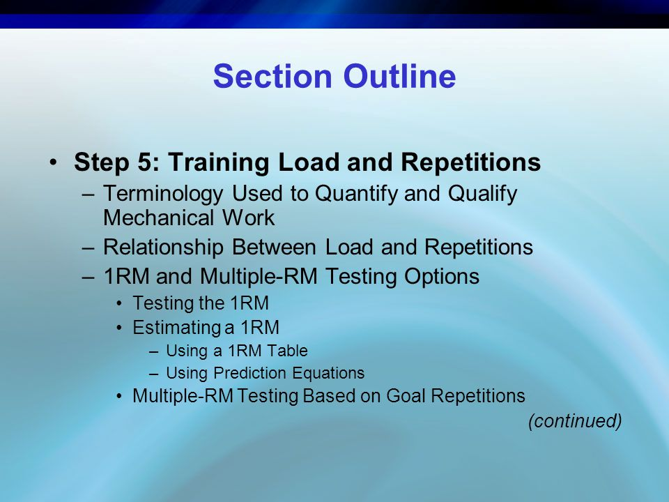 Section Outline Step 5: Training Load and Repetitions