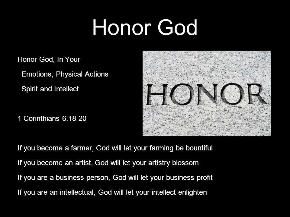 Honor God Honor God, In Your Emotions, Physical Actions