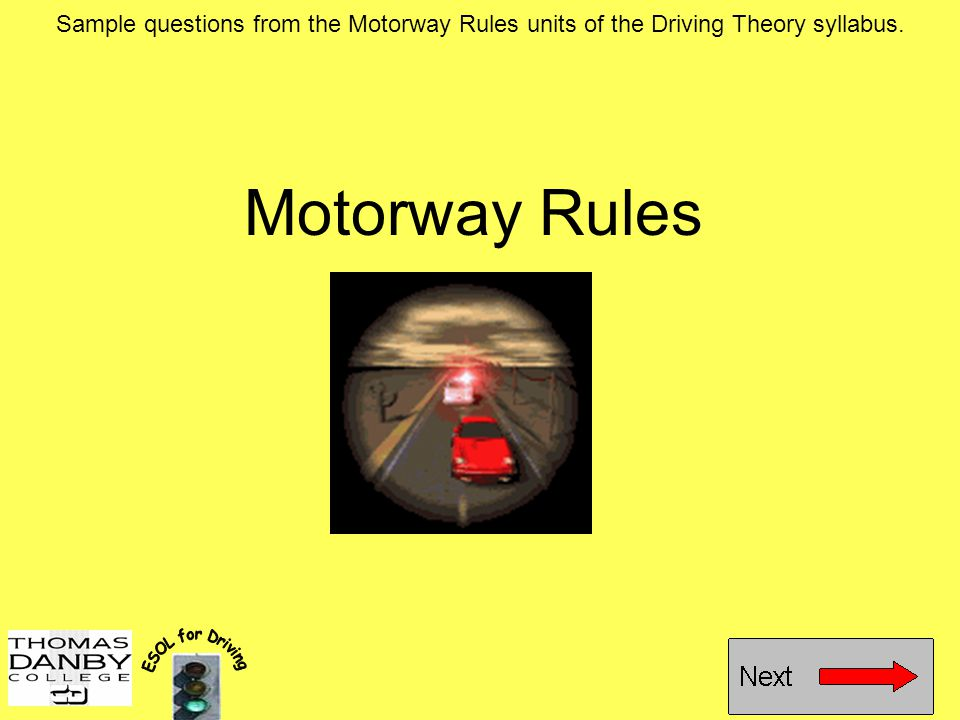 Sample questions from the Motorway Rules units of the Driving Theory syllabus.