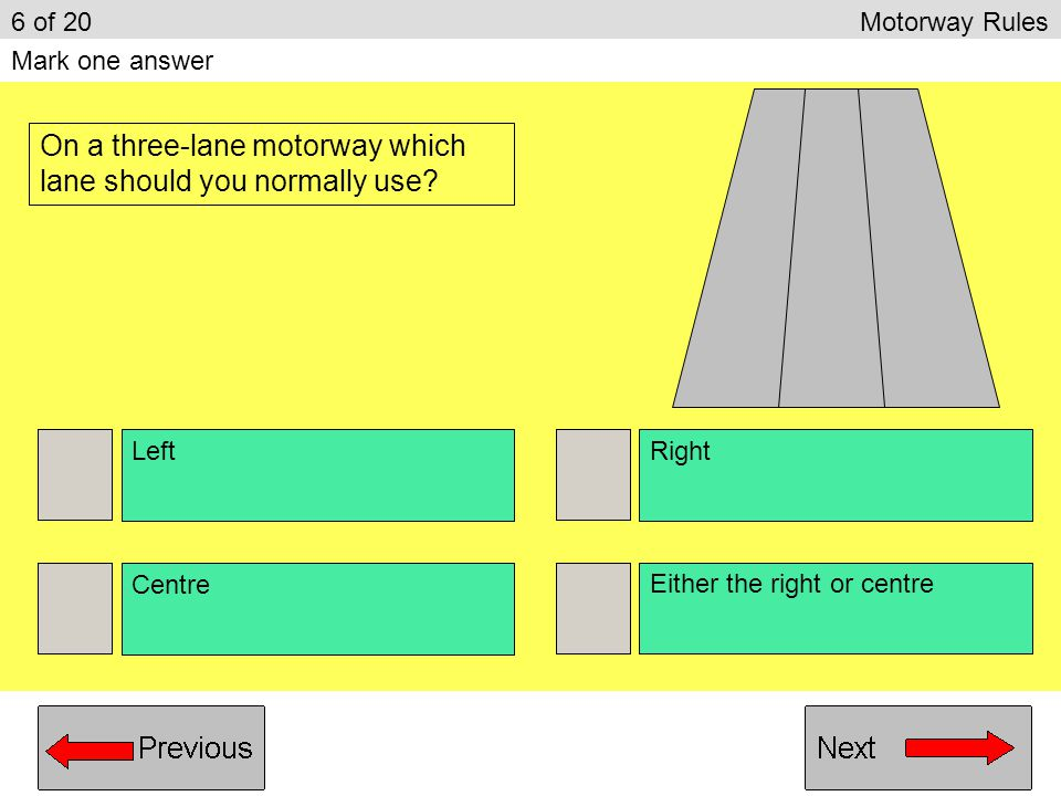 On a three-lane motorway which lane should you normally use
