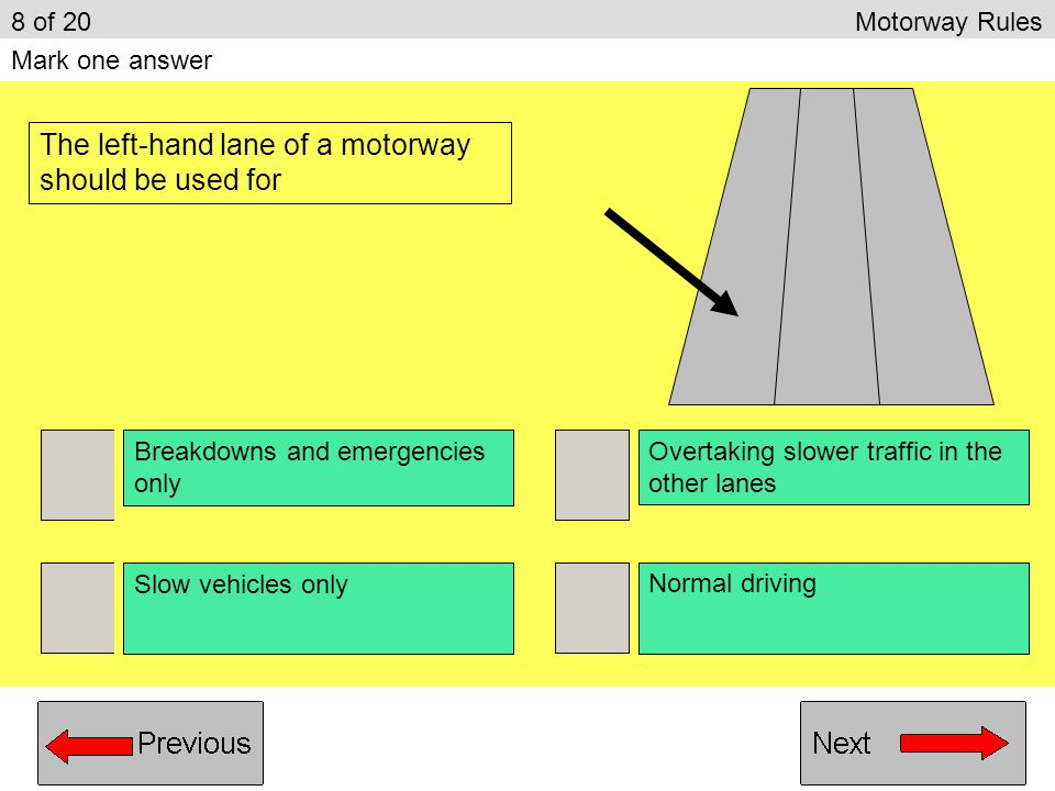 The left-hand lane of a motorway should be used for