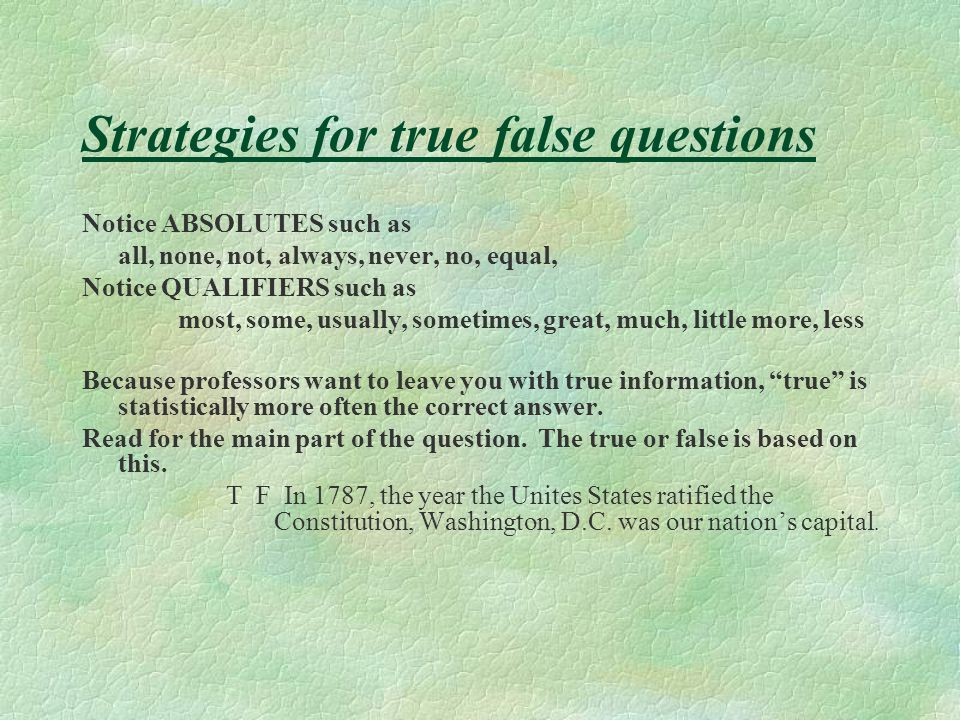 Strategies for true false questions