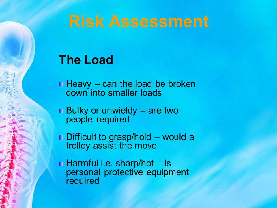 Risk Assessment The Load