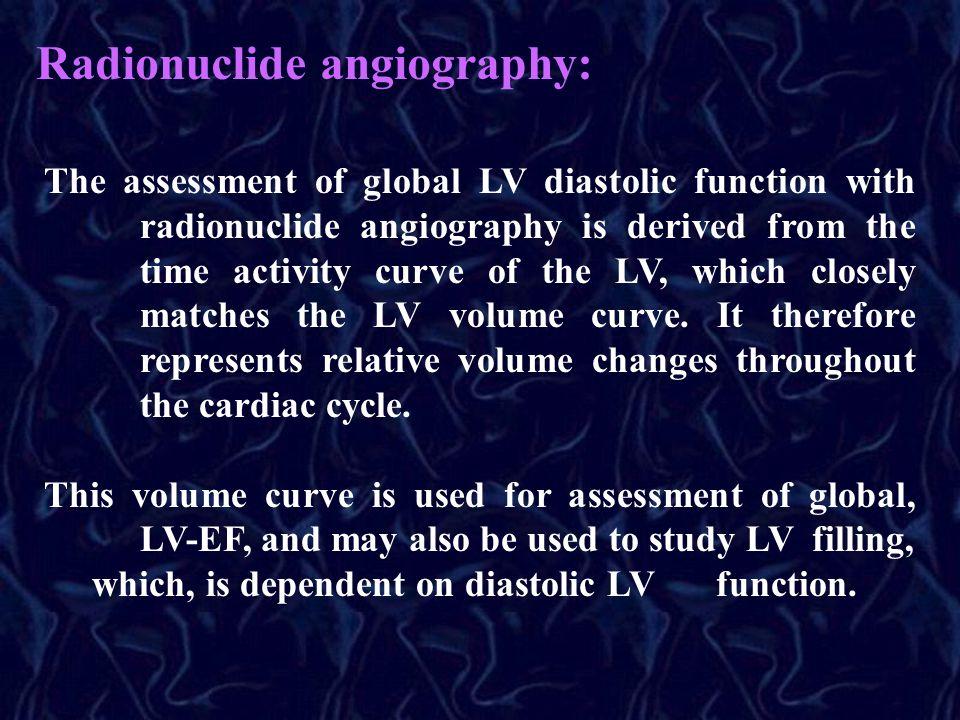 Radionuclide angiography: