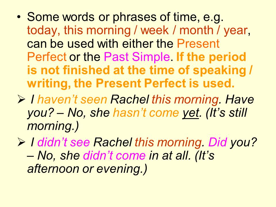 Some words or phrases of time, e. g