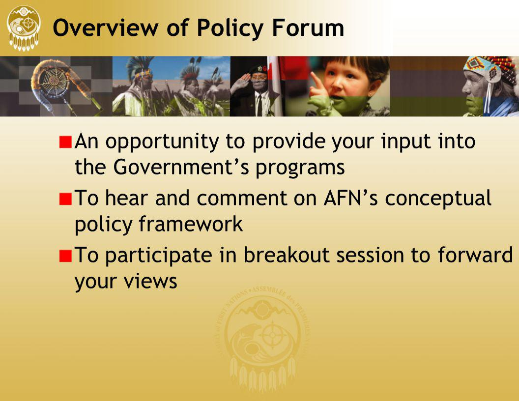 Overview of Policy Forum