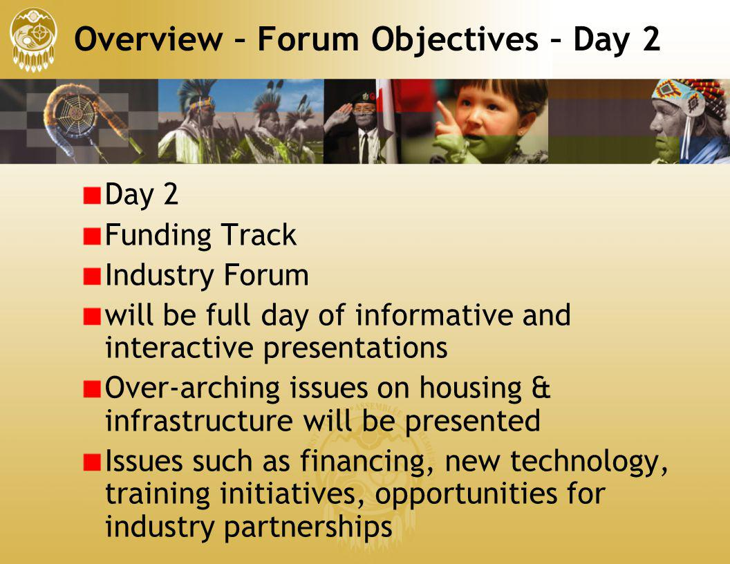 Overview – Forum Objectives – Day 2